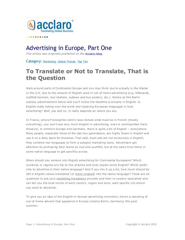 Advertising in Europe, Part OneThis article was originally published on the Acclaro blog.Category:    Marketing, Global Tr...