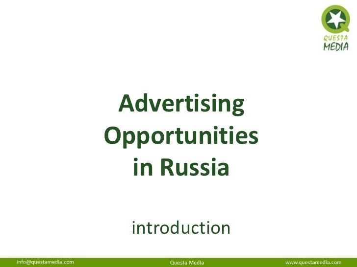 AdvertisingOpportunities  in Russia  introduction