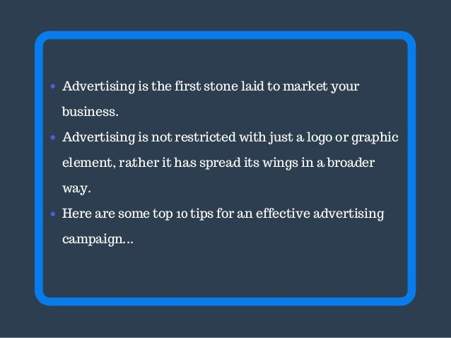 Top 10 tips for an effective advertising campaign Slide 2