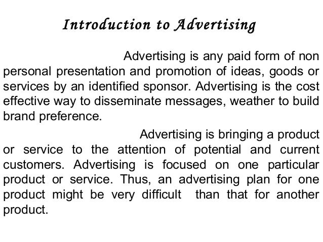 introduction advertising essay Forum for essay writing for ielts and toefl  is advertising a positive or negative part of our lives  let's look at the introduction: advertising and its.
