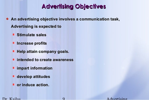 advertising objectives Need to know about the main objectives of advertising explain the various possibly advertising objectives examples in detail.