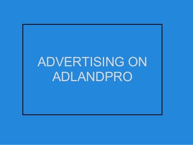 ADVERTISING ON ADLANDPRO