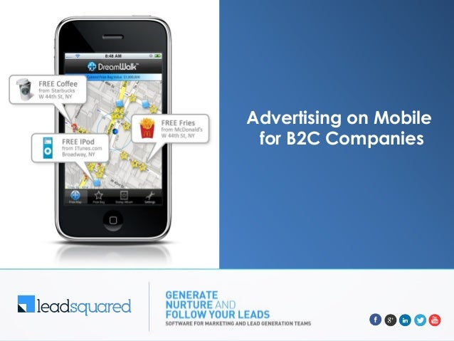Advertising on Mobile for B2C Companies