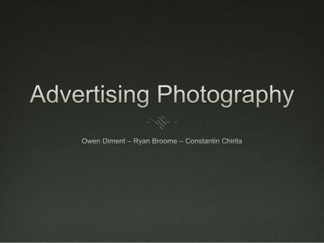 Intro Advertising photography covers many photographic genres  such still life and fashion. It has been an effective met...