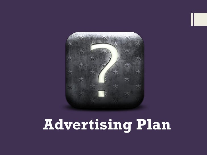 Developing Advertising Plan