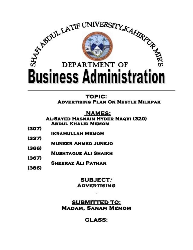 DEPARTMENT OF                     TOPIC:           Advertising Plan On Nestle Milkpak                     NAMES :        A...