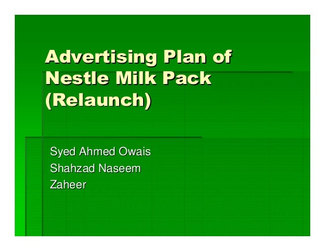 Advertising Plan Of Nestle Milk Pack Relaunch