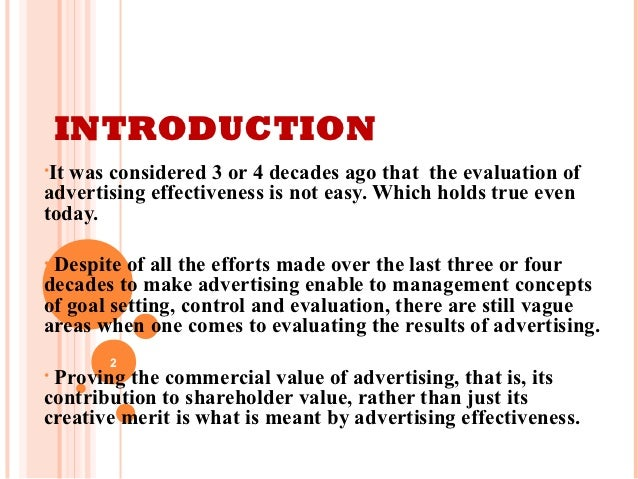 the introduction of advertising Introduction to marketing concepts read on to get a quick introduction to marketing: definitions, basic concepts, sales vs marketing, marketing plans definition of marketing marketing is a buyer-oriented process involving the creation, communication, and delivery of value even as it strives to build and retain lifetime customer loyalty.