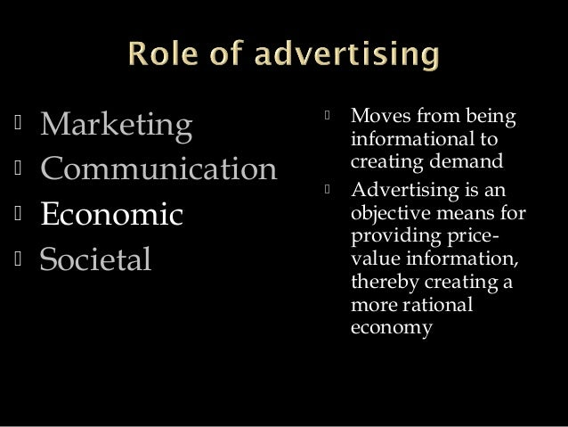 role of advertising communication in The role of a marketing department the marketing department plays a vital role in promoting the business and mission of an producing internal communications.