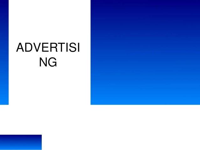 ADVERTISI NG