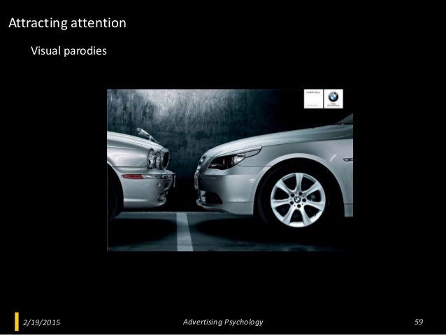 2/19/2015 Advertising Psychology 59 Visual parodies Attracting attention