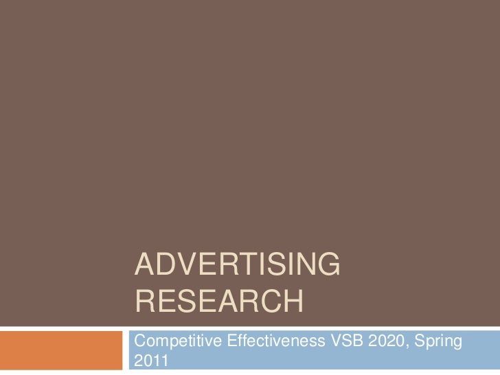 Advertising Research <br />Competitive Effectiveness VSB 2020, Spring 2011<br />