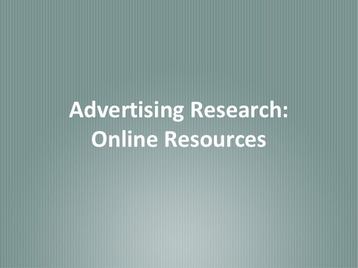 Advertising Research:  Online Resources