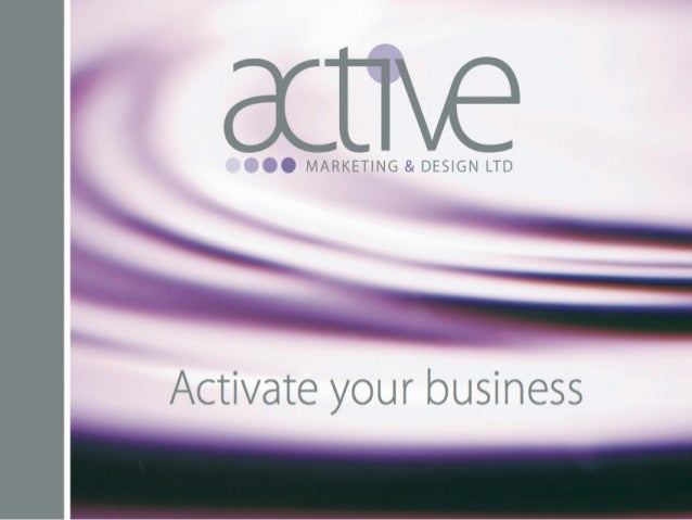 Introduction to Active MD • Full service design company • All aspects of graphic design • Public relations & copy writing ...