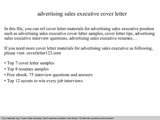 Advertising Sales Executive Cover Letter In This File You Can Ref Materials For