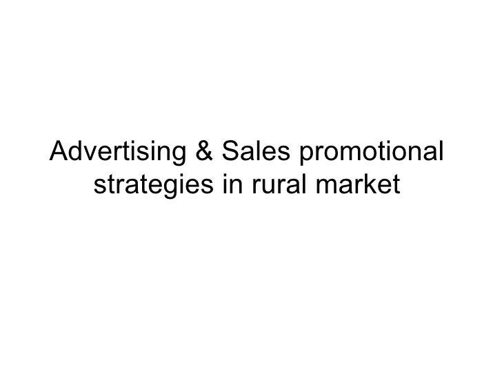 Advertising & Sales promotional strategies in rural market