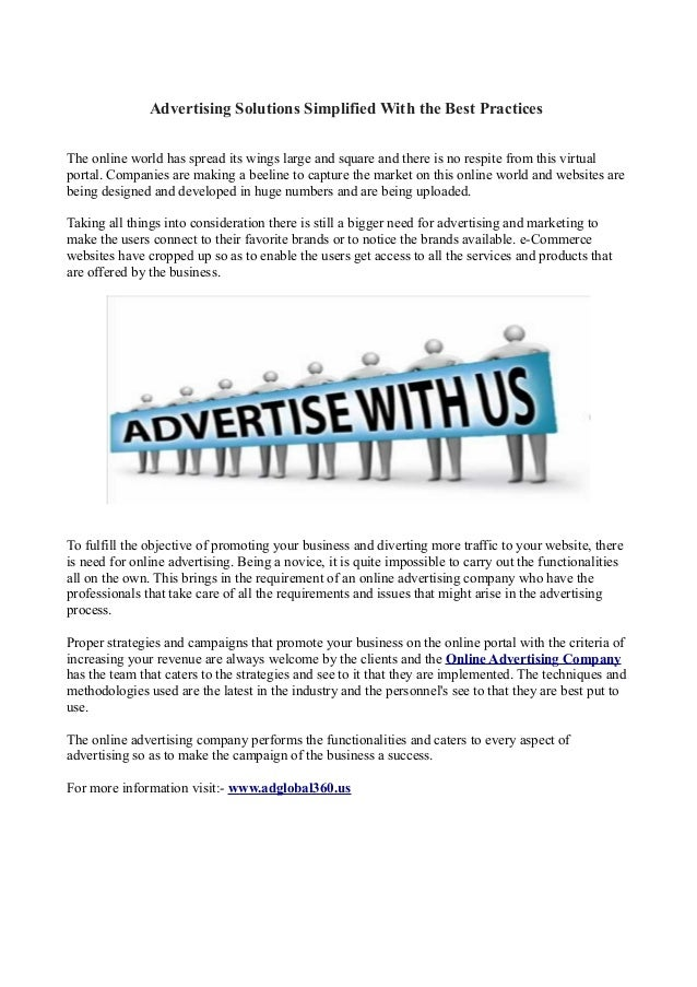 Advertising Solutions Simplified With the Best PracticesThe online world has spread its wings large and square and there i...