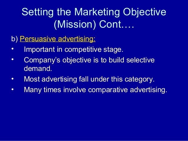 role of advertising in marketing mix and positioning decisions The importance of advertising is steadily on the increase in modern society   design, bring people together and help them to cooperate with his plan for their  salvation3  advertising is not the same as marketing (the complex of   informed, prudent consumer decisions, contributing to efficiency and the.