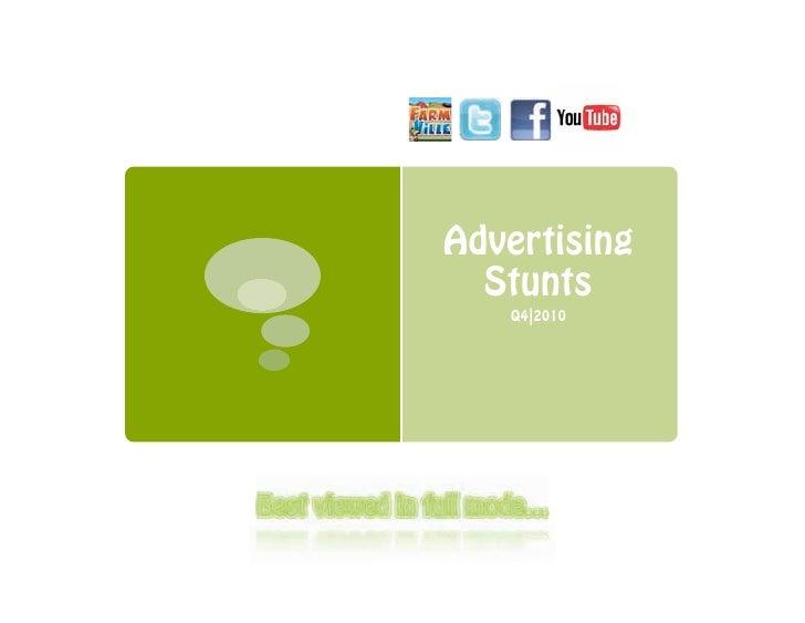 Advertising  Stunts   Q4|2010