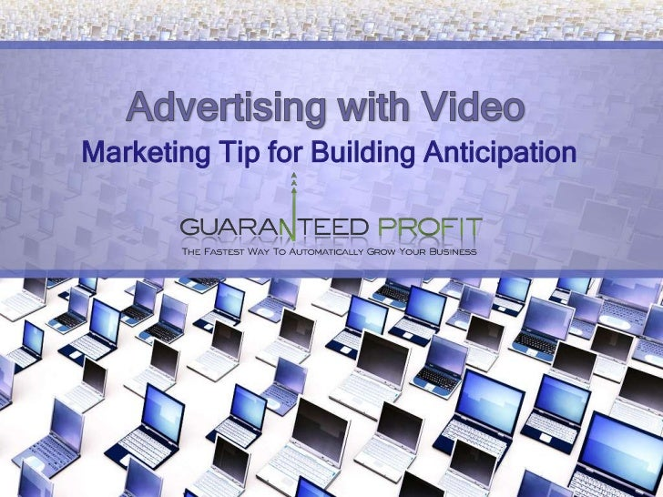 Advertising with VideoMarketing Tip for Building Anticipation<br />