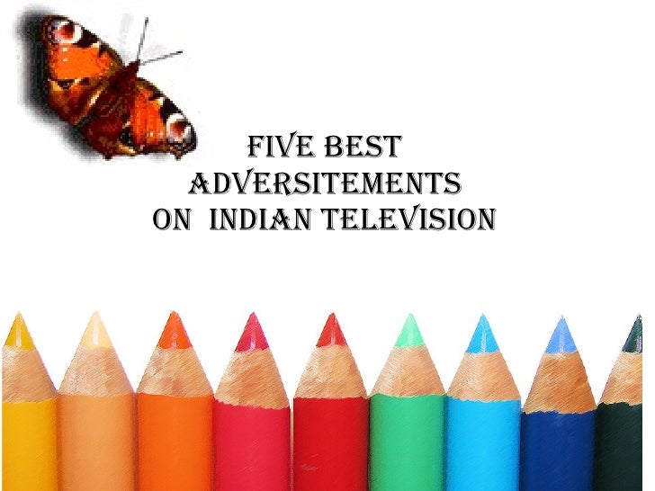 FIVE BEST  ADVERSITEMENTS  ON  INDIAN TELEVISION