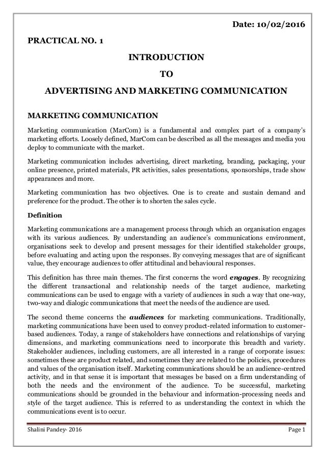 Shalini Pandey- 2016 Page 1 Date: 10/02/2016 PRACTICAL NO. 1 INTRODUCTION TO ADVERTISING AND MARKETING COMMUNICATION MARKE...