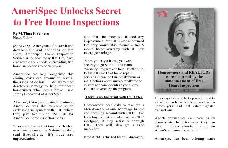 AmeriSpec Unlocks Secretto Free Home InspectionsBy M. Titus ParkinsonNews Editor                                   Not tha...