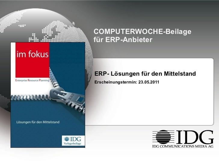 COMPUTERWOCHE-Beilage für ERP-Anbieter <ul><li>ERP- Lösungen für den Mittelstand </li></ul><ul><li>Erscheinungstermin: 23....