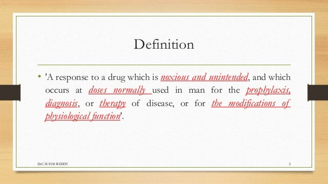 Advesre drug reaction- Types, Reporting, Evaluation, Monitoring, Preventing & Management  Slide 2