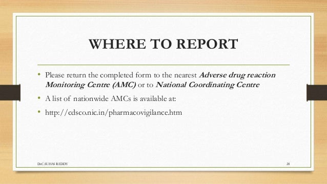 Advesre drug reaction- Types, Reporting, Evaluation