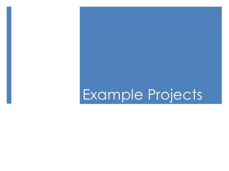 Example Projects<br />