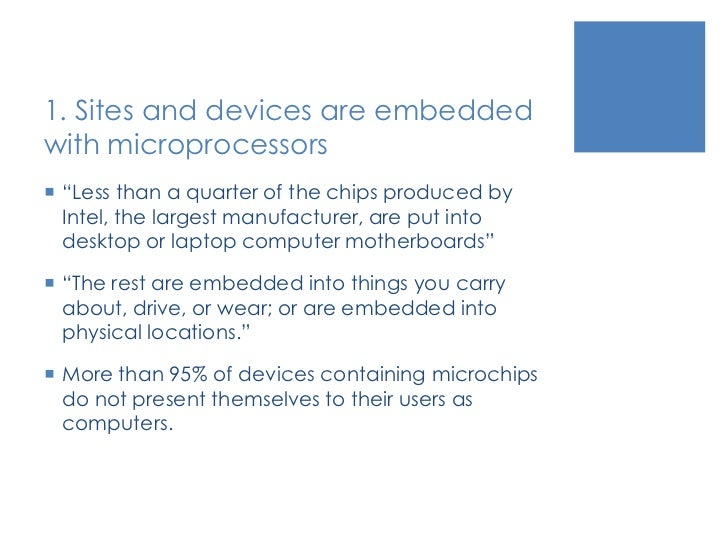 """1. Sites and devices are embedded with microprocessors<br />""""Less than a quarter of the chips produced by Intel, the large..."""