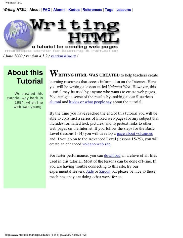 Writing HTMLWriting HTML | About | FAQ | Alumni | Kudos | References | Tags | Lessons |/ June 2000 / version 4.5.2 / versi...