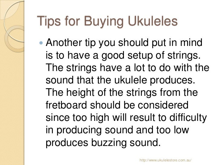 Advice In Buying Your First Ukulele