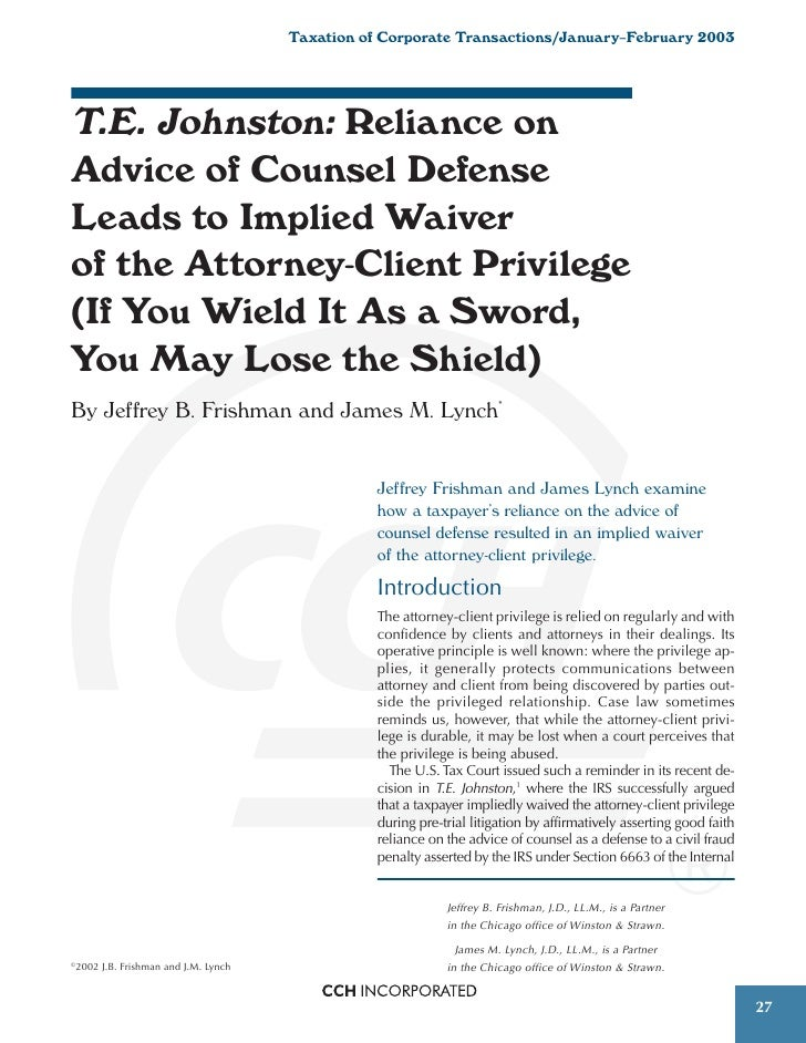 Taxation of Corporate Transactions/January–February 2003T.E. Johnston: Reliance onAdvice of Counsel DefenseLeads to Implie...