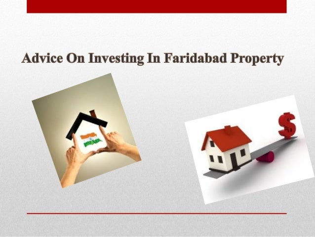 Do you believe you know absolutely everything about purchasing property in Faridabad? This slide show contains information...
