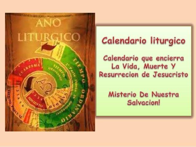 Contenido• El Año Litúrgico• LosTiempos Litúrgicos• Origen• Significado• Colores usados en los Tiempos  Litúrgicos.• Fiest...
