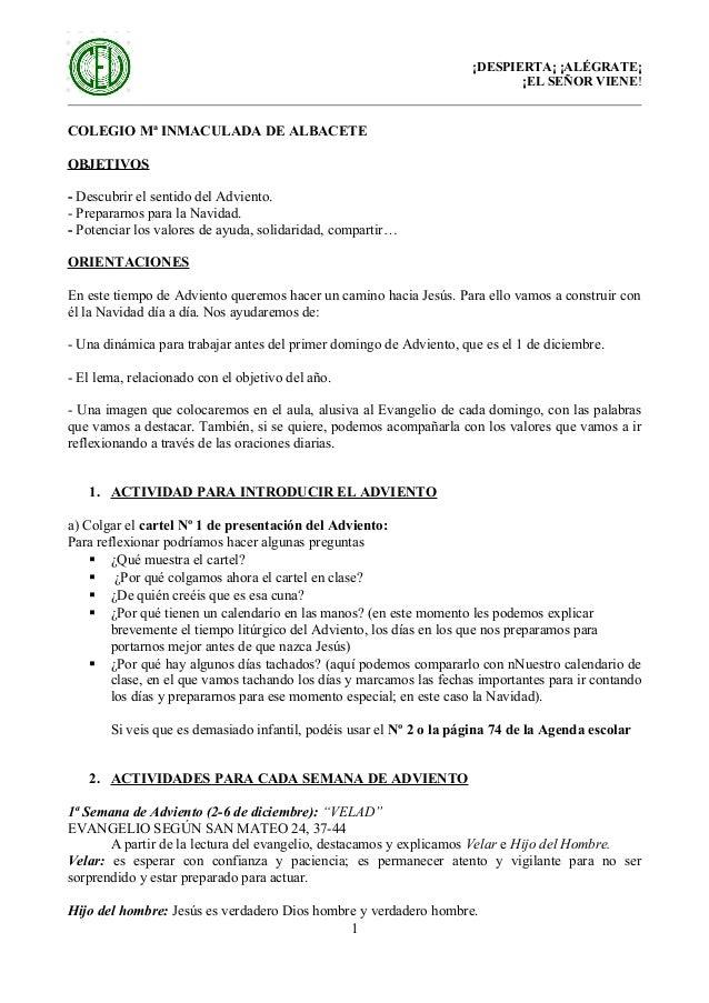 ¡DESPIERTA¡ ¡ALÉGRATE¡ ¡EL SEÑOR VIENE!  COLEGIO Mª INMACULADA DE ALBACETE OBJETIVOS - Descubrir el sentido del Adviento. ...