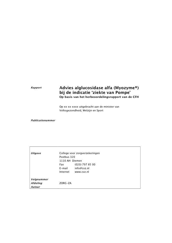 Rapport            Advies alglucosidase alfa (Myozyme®)                   bij de indicatie 'ziekte van Pompe'             ...