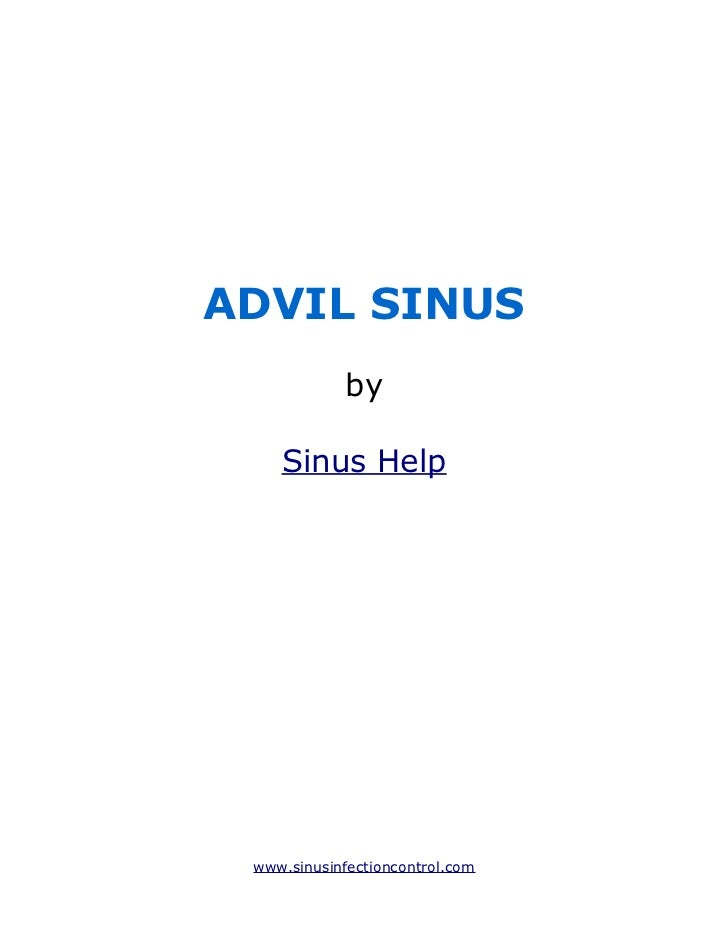 ADVIL SINUS             by    Sinus Help www.sinusinfectioncontrol.com