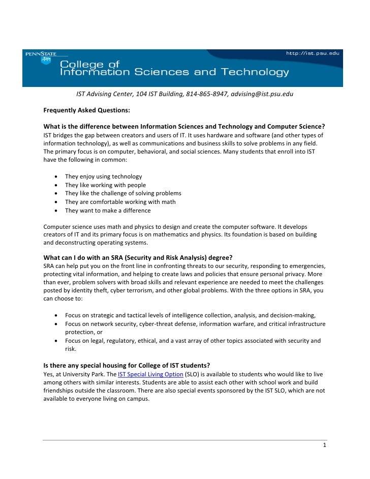 ISTAdvisingCenter,104ISTBuilding,814‐865‐8947,advising@ist.psu.edu  FrequentlyAskedQuestion...