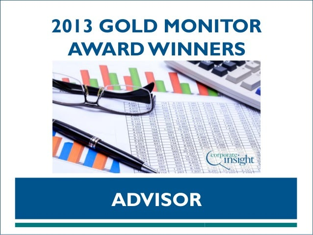 2013 GOLD MONITOR AWARD WINNERS  ADVISOR
