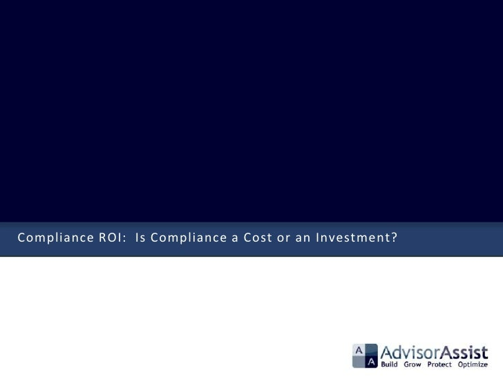 Compliance ROI: Is Compliance a Cost or an Investment?