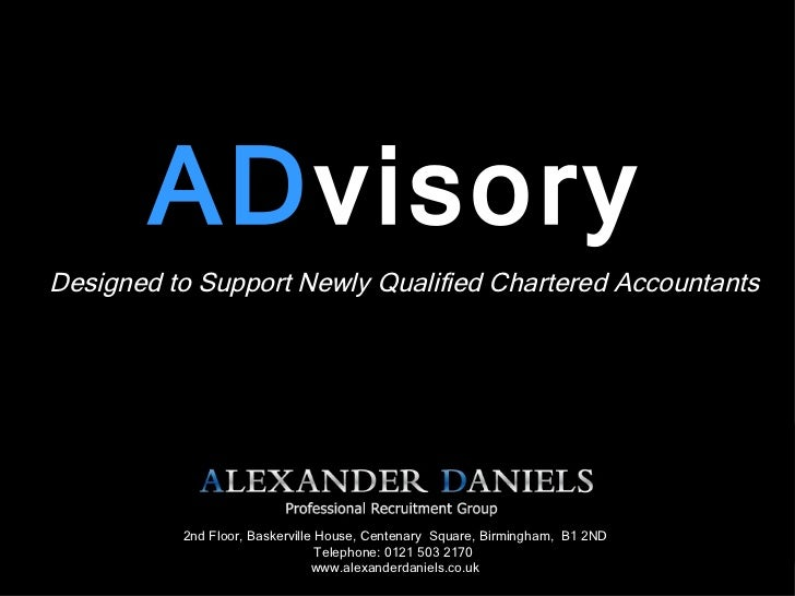 AD visory Designed to Support Newly Qualified Chartered Accountants 2nd Floor, Baskerville House, Centenary  Square, Birmi...