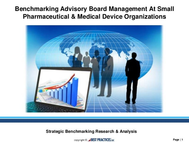 Page   1 Strategic Benchmarking Research & Analysis Benchmarking Advisory Board Management At Small Pharmaceutical & Medic...