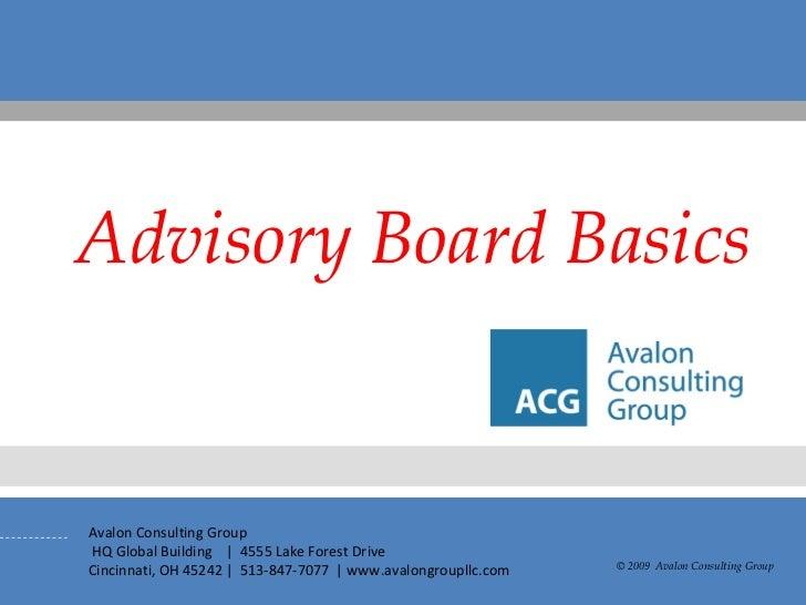 Advisory Board Basics © 2009  Avalon Consulting Group