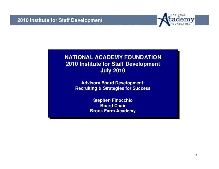 2010 Institute for Staff Development                   NATIONAL ACADEMY FOUNDATION                   NATIONAL ACADEMY FOUN...