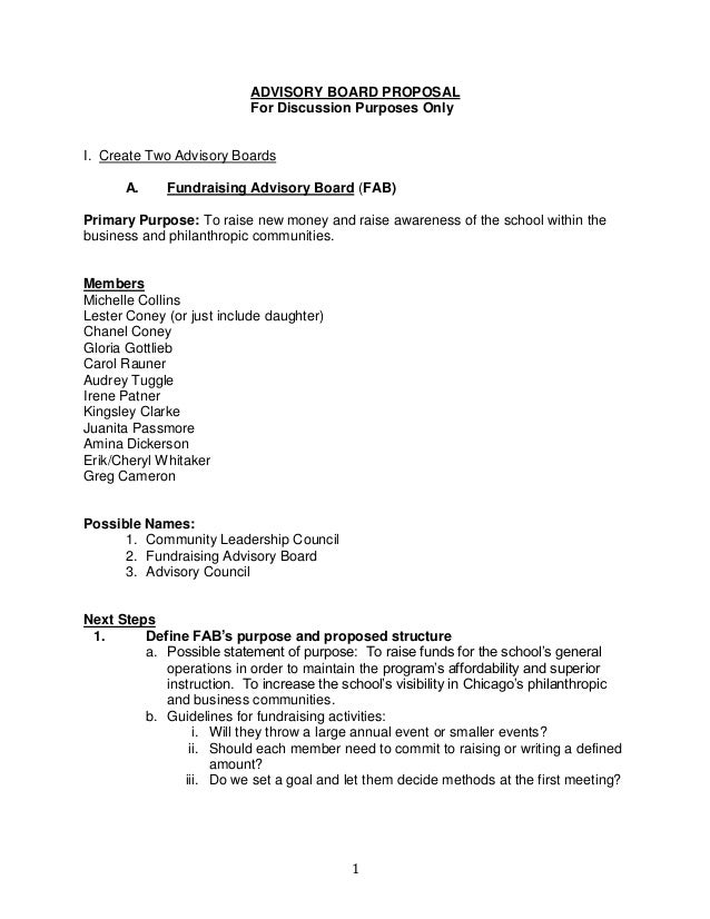 1 ADVISORY BOARD PROPOSAL For Discussion Purposes Only I. Create Two Advisory Boards A. Fundraising Advisory Board (FAB) P...