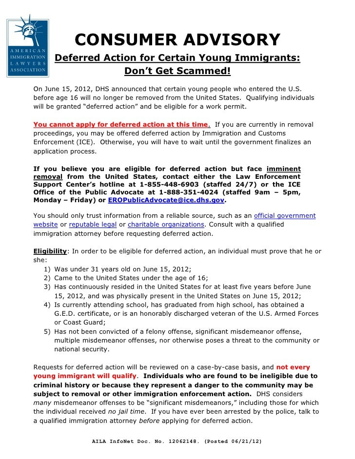 CONSUMER ADVISORY      Deferred Action for Certain Young Immigrants:                   Don't Get Scammed!On June 15, 2012,...