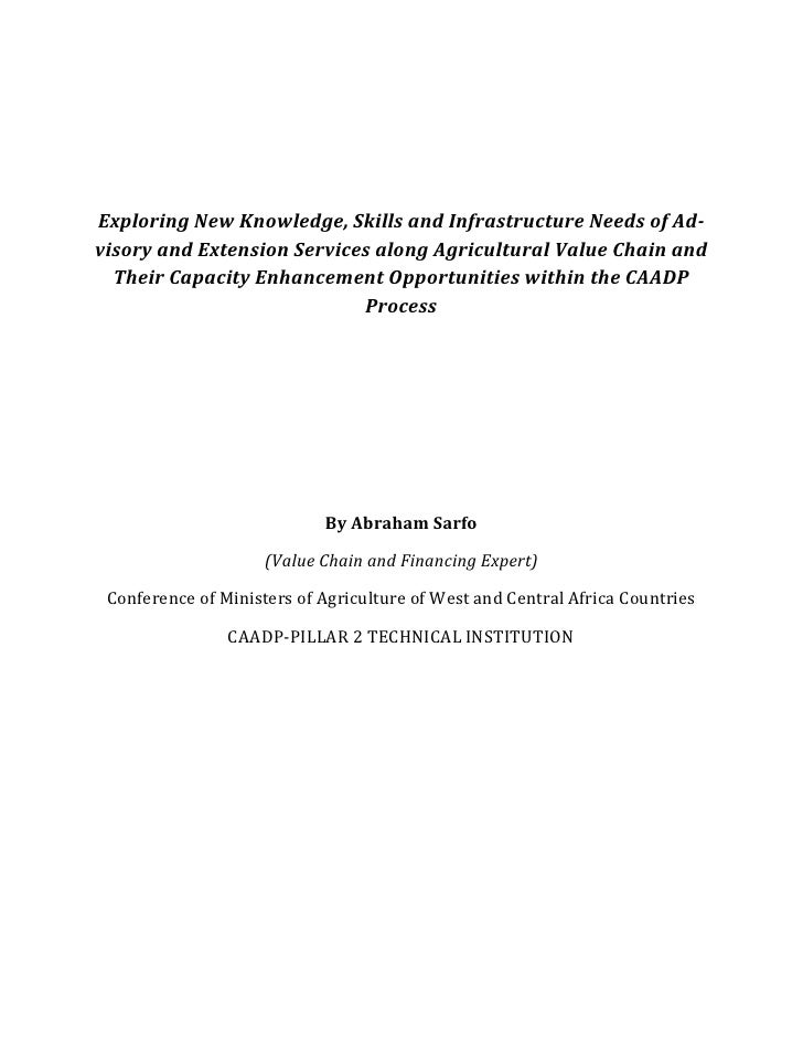 Exploring New Knowledge, Skills and Infrastructure Needs of Ad-visory and Extension Services along Agricultural Value Chai...